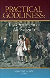 img - for Practical Godliness: The Ornament of All Religion book / textbook / text book