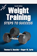 Weight Training: Steps to Success (Sts (Steps to Success Activity) Paperback
