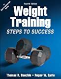 img - for Weight Training-4th Edition: Steps to Success (Steps to Success Activity Series) book / textbook / text book