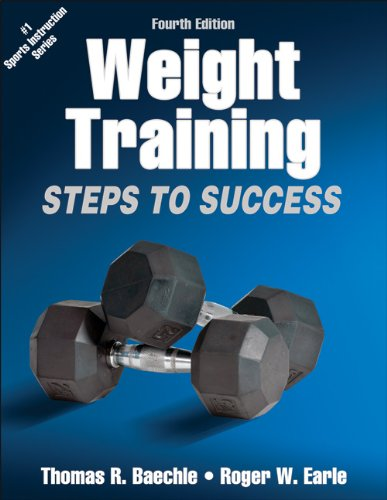 Weight Training-4th Edition: Steps to Success (Steps to Success Activity Series) 4th Step