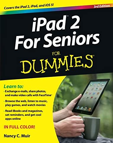 iPad 2 For Seniors For Dummies (Mac For Dummies For Seniors)