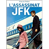 L'assassinat de JFK (French Edition)