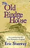 The Old Rindge House, Eric Stanway, 146808433X