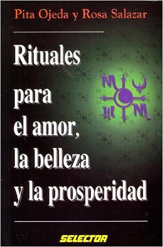 Ebooks descargables gratis para nook color Rituales Para El Amor, LA Belleza Y LA Prosperidad/Rituals to Adquire Love Beauty and Prosperity PDF ePub iBook 9706431454