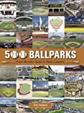 500 Ballparks, Dan McCourt and Eric Pastore, 1607102935