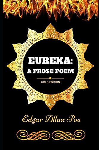 Download Eureka: A Prose Poem: By Edgar Allan Poe
