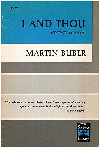 """martin buberís - i and thou essay Buberis parašė savo įžymiąją egzistencinę ese """"aš ir tu(""""ich und du, vėliau išversta į anglų kalbą kaip """"i and thou) 1925 m pradėjo."""