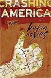 Crashing America, Katia Noyes, 1555839118