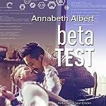 Beta Test: #gaymers, Book 2 | Annabeth Albert