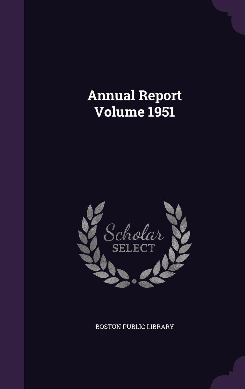 Download Annual Report Volume 1951 pdf epub