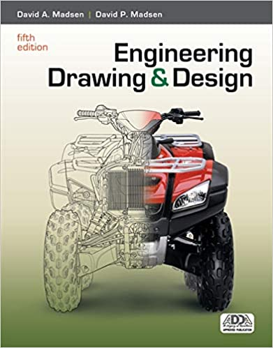 Engineering Drawing And Design Madsen David A Madsen David P 9781111309572 Amazon Com Books