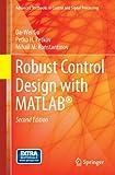 Robust Control Design with Matlab®, Gu, Da-Wei and Petkov, Petko H., 1447146816