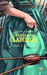 L'anneau de Claddagh, tome 2 : Stoirm par Béatrice Nicodème
