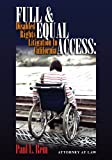 Full & Equal Access: Disabled Rights Litigation In California