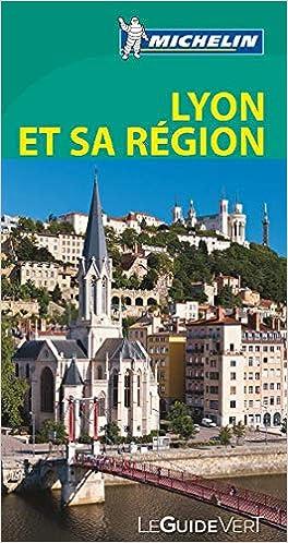 Le Guide Vert. Lyon Et Sa Région 396 15 La Guía Verde Michelin: Amazon.es: Vv.Aa.: Libros en idiomas extranjeros