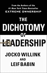 THE INSTANT #1 NATIONAL BESTSELLER                  From the #1 New York Times bestselling authors of Extreme Ownership comes a new and revolutionary approach to help leaders recognize and attain the leadership balance crucial...