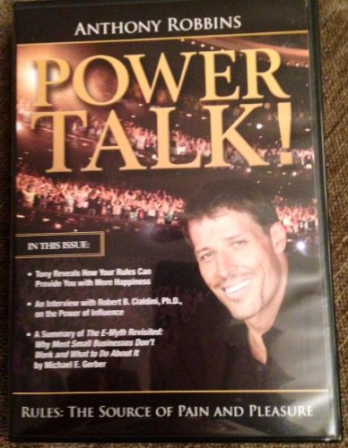 Anthony Robbins - Powertalk! Rules: The Source of Pain and Pleasure/ A Special Interview With Robert B. Cialdini, Ph.D. / A Summary of ''E-Myth Revisited'' [3 CDs and Booklet] by Robbins Research International, Inc.