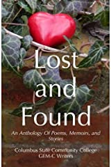 Lost and Found:: An Anthology of Poems, Memoirs, and Stories Paperback