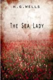 The Sea Lady, H Wells, 1475272928