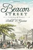 Beacon Street, Robert E. Guarino, 1609491246