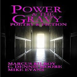 Power & the Gravy