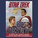 Star Trek: Best Destiny (Adapted) Audiobook by Diane Carey Narrated by James Doohan