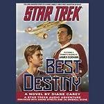 Star Trek: Best Destiny (Adapted) | Diane Carey