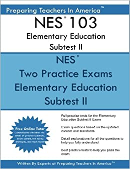 Book NES 103 Elementary Education Subtest II: NES 103 Subtest II Mathematics, Science, Arts, Health, and Fitness