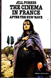 img - for The Cinema in France: After the New Wave book / textbook / text book