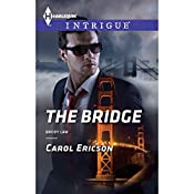 The Bridge | Carol Ericson
