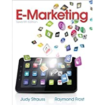 E-Marketing (7th Edition) by Strauss, Judy Published by Prentice Hall 7th (seventh) edition (2013) Paperback