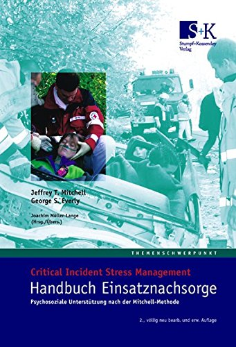 Handbuch Einsatznachsorge: Stressbearbeitung nach belastenden Ereignissen (SBE)