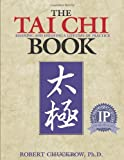 The Tai Chi Book, Robert Chuckrow, 1886969647