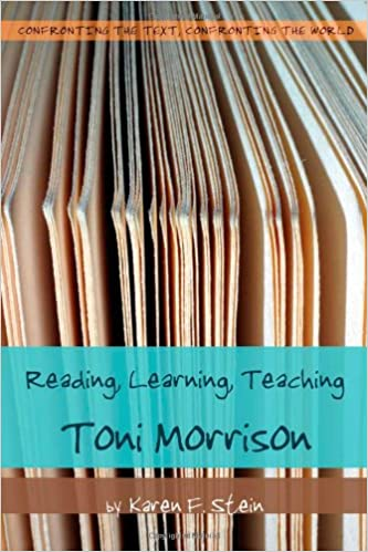 Reading, Learning, Teaching Toni Morrison (Confronting the