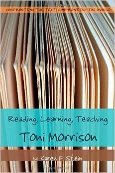Descargar Libro Ebook Reading, Learning, Teaching Toni Morrison Novelas PDF