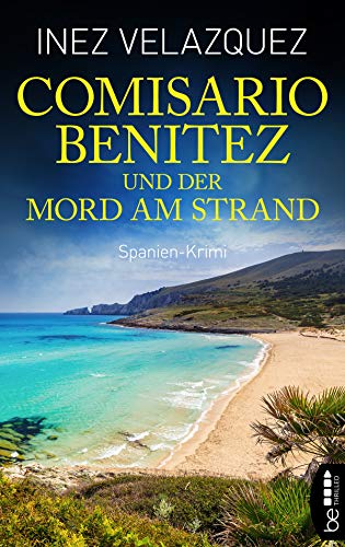 Comisario Benitez Und Der Mord Am Strand Spanien Krimi Ein Fall