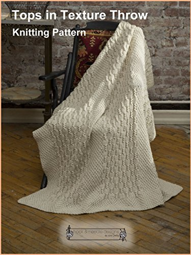 Tops in Texture Throw - Knitting Pattern Easy Knit Baby Afghans