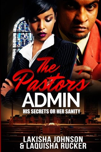 Books : The Pastor's Admin: His Secrets or Her Sanity