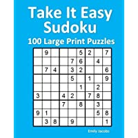 Take It Easy Sudoku: 100 Large Print Puzzles