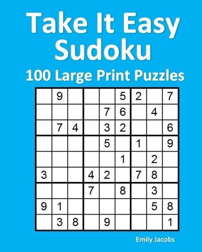 Take It Easy Sudoku: 100 Large Print Puzzles (Take Sudoku)