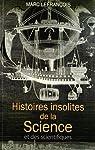 Histoires insolites de la science et des scientifiques par Lefrançois