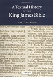 A Textual History of the King James Bible by David Norton (2005-01-10)