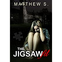 Suspense:Psychological Murder:The Jigsaw Fit: (Mystery SPECIAL FREE BOOK INCLUDED) (CRIME DARK FANTASY Killers Horror)