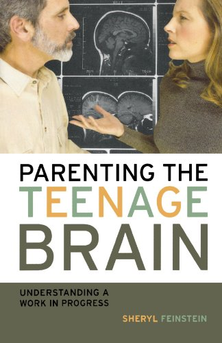 Parenting the Teenage Brain: Understanding a Work in Progress