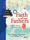 Faith Of Our Fathers - Eng Updated: Finding God In Ancient China