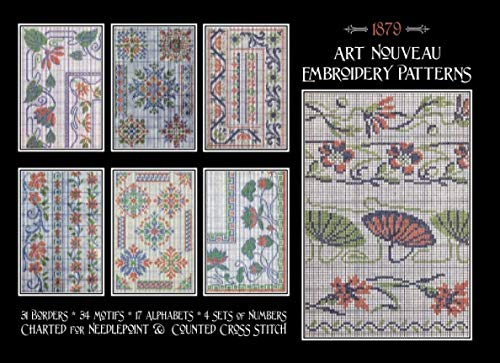 Art Nouveau Embroidery Patterns: Charted for Needlepoint & Counted Cross - Counted Needlework