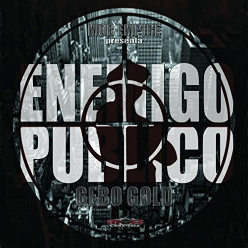 Enemigo Publico [Explicit]