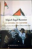 img - for La Guerra de Siempre (Atalaya) (Spanish Edition) book / textbook / text book