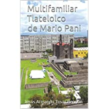 Multifamiliar Tlatelolco de Mario Pani (Spanish Edition)
