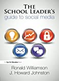 img - for The School Leader's Guide to Social Media (Volume 3) book / textbook / text book